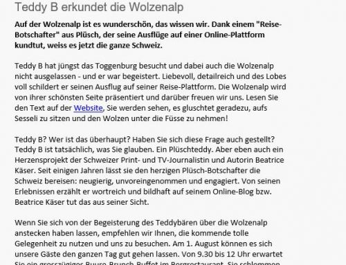 Juli 2017: Das Bergrestaurant Wolzenalp SG empfiehlt Teddy B