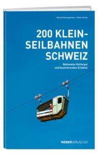 teddy-b.ch - 200 Kleinseilbahnen Schweiz